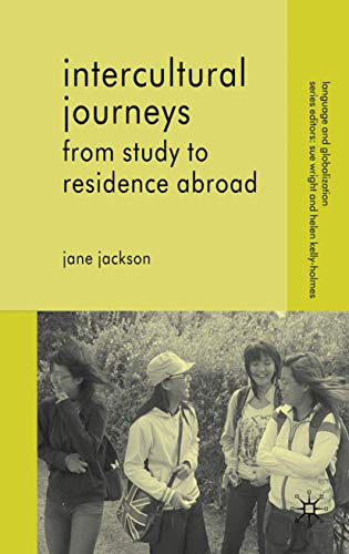 9780230527218: Intercultural Journeys: From Study to Residence Abroad (Language and Globalization)