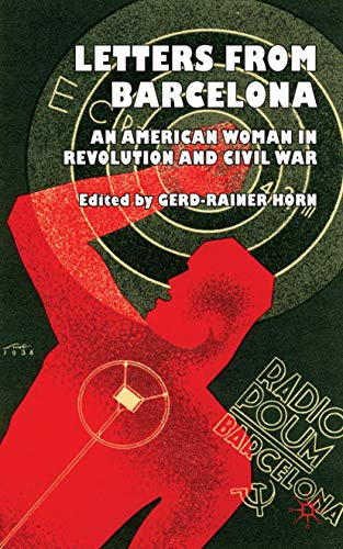 9780230527393: Letters from Barcelona: An American Woman in Revolution and Civil War