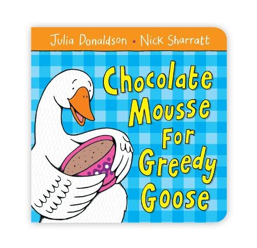 9780230528604: Chocolate Mousse for Greedy Goose