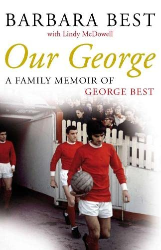 9780230530270: Our George: A Family Memoir of George Best