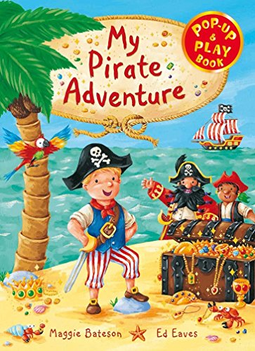 9780230530362: My Pirate Adventure: A Pop-up and Play Book