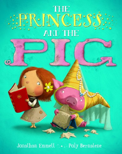 9780230531413: Princess and the Pig