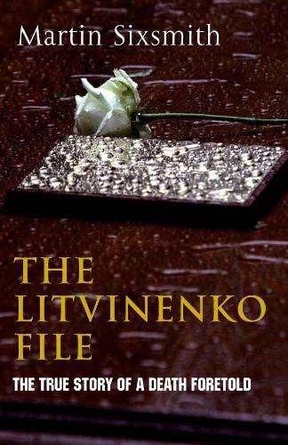 9780230531543: The Litvinenko File