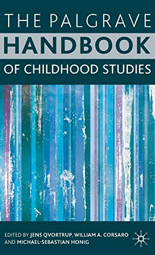 9780230532601: The Palgrave Handbook of Childhood Studies