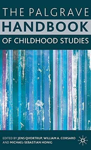 9780230532601: The Palgrave Handbook of Childhood Studies