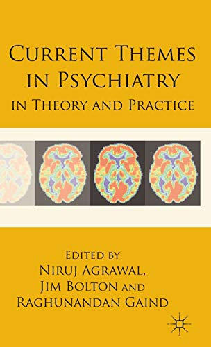 9780230535299: Current Themes in Psychiatry in Theory and Practice