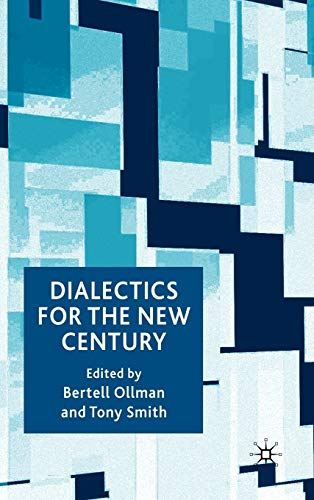 9780230535312: Dialectics for the New Century: The New Frontier