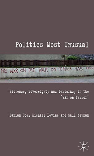 9780230535398: Politics Most Unusual: Violence, Sovereignty and Democracy in the `War on Terror'