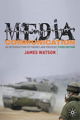 9780230535497: Media Communication: An Introduction to Theory and Process, Third Edition