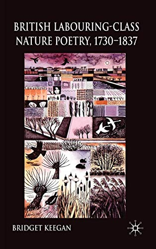 9780230536968: British Labouring-Class Nature Poetry, 1730-1837