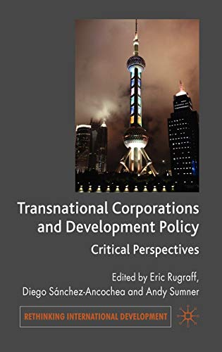 9780230537064: Transnational Corporations and Development Policy: Critical Perspectives (Rethinking International Development series)