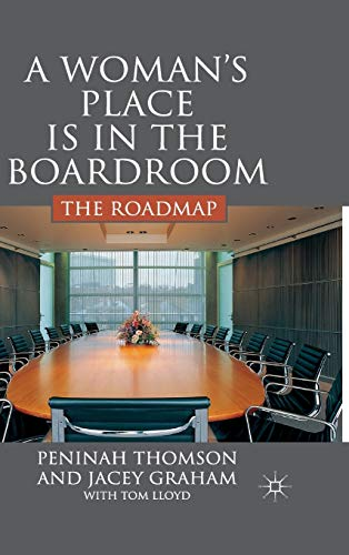 9780230537125: A Woman's Place in the Boardroom: The Roadmap