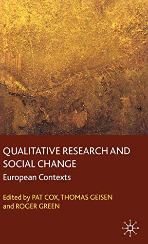 Qualitative Research and Social Change: European Contexts: UK and Other European Contexts