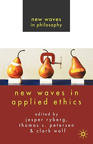 9780230537842: New Waves in Applied Ethics (New Waves in Philosophy)