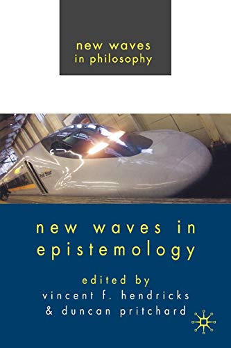 9780230537880: New Waves in Epistemology (New Waves in Philosophy)