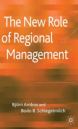 9780230538757: The New Role of Regional Management