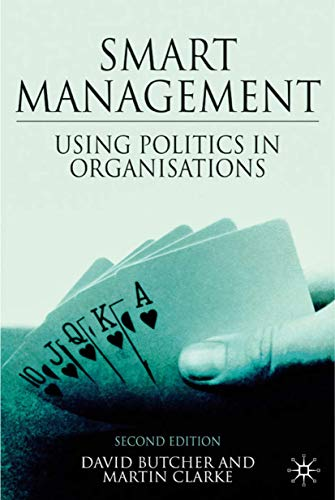 9780230542266: Smart Management: Using Politics in Organizations