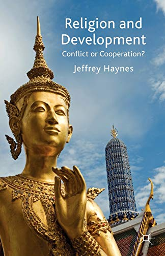 9780230542464: Religion and Development: Conflict or Cooperation?