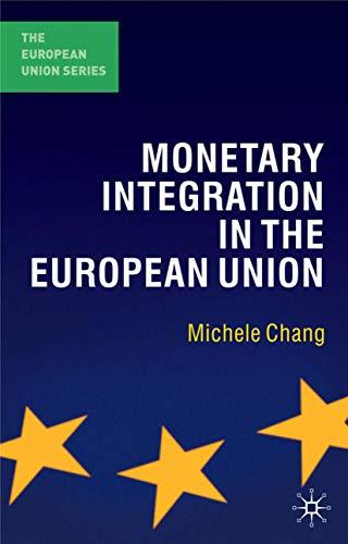 9780230542846: Monetary Integration in the European Union (The European Union Series)