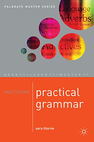 9780230542907: Mastering Practical Grammar (Palgrave Master Series)