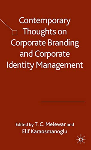 9780230543140: Contemporary Thoughts on Corporate Branding and Corporate Identity Management