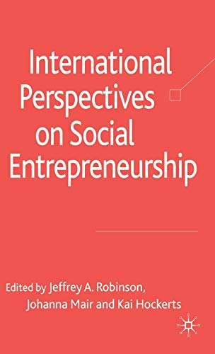 9780230543157: International Perspectives on Social Entrepreneurship Research