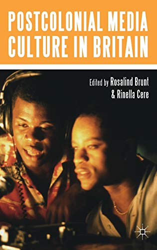 9780230545304: Postcolonial Media Culture in Britain