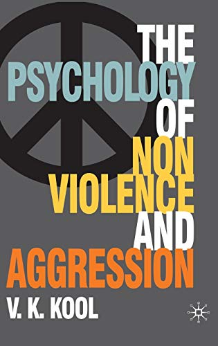 9780230545540: Pschology of Non-violence and Aggression