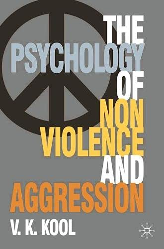 9780230545670: Psychology of Non-violence and Aggression