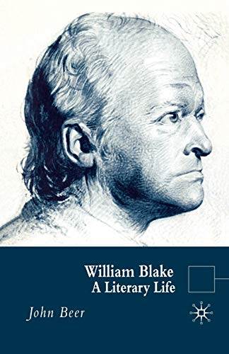 William Blake: A Literary Life (Literary Lives): J. Beer