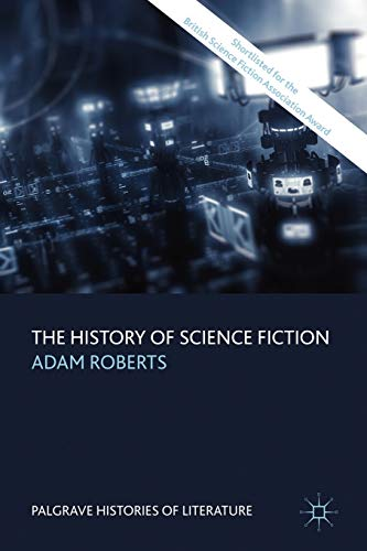 9780230546912: The History of Science Fiction (Palgrave Histories of Literature)