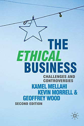 9780230546936: The Ethical Business: Challenges and Controversies