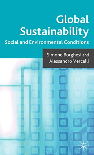 9780230546967: Global Sustainability: Social and Environmental Conditions