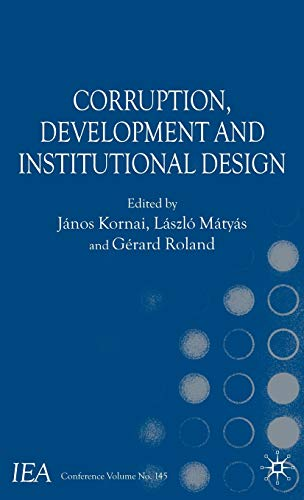 9780230546998: Corruption, Development and Institutional Design (International Economic Association Series)