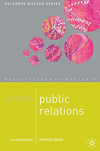 9780230549302: Mastering Public Relations (Palgrave Master Series (Business))