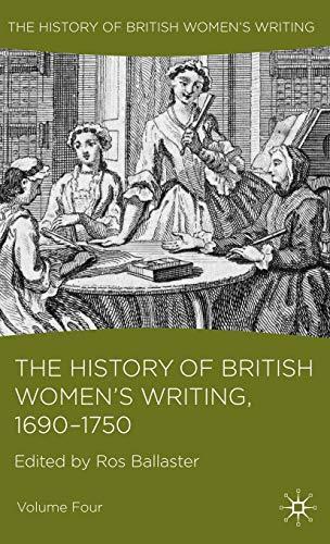 9780230549388: 4: The History of British Women's Writing, 1690 - 1750: Volume Four