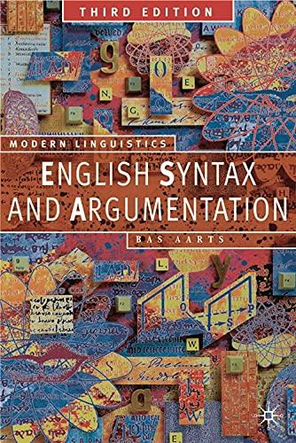 9780230551206: English Syntax and Argumentation