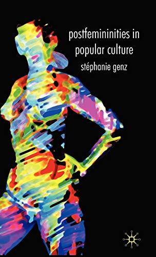 9780230551503: Postfemininities in Popular Culture