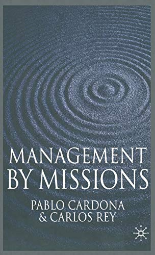 9780230551527: Management by Missions