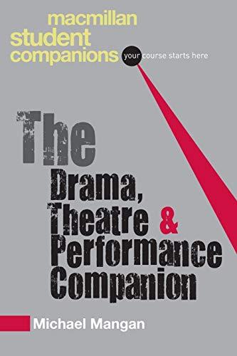 9780230551657: The Drama, Theatre & Performance Companion