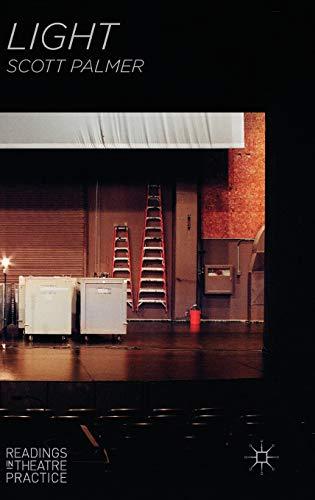 9780230551893: Light: Readings in Theatre Practice