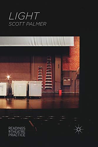 9780230551909: Light: Readings in Theatre Practice