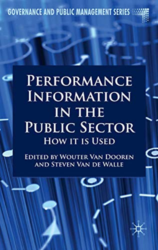 9780230551978: Performance Information in the Public Sector: How It is Used