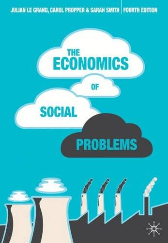 9780230552999: The Economics of Social Problems