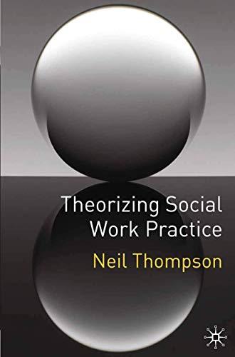 9780230553064: Theorizing Social Work Practice