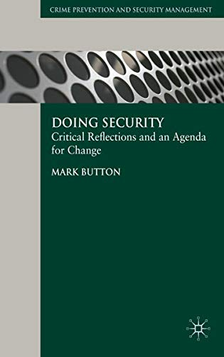 9780230553118: Doing Security: Critical Reflections and an Agenda for Change (Crime Prevention and Security Management)