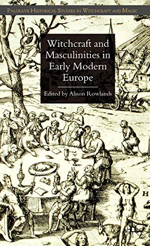 9780230553293: Witchcraft and Masculinities in Early Modern Europe (Palgrave Historical Studies in Witchcraft and Magic)