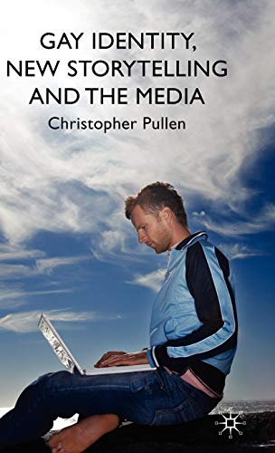 Gay Identity, New Storytelling and the Media: Christopher Pullen