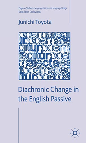 9780230553453: Diachronic Change in the English Passive