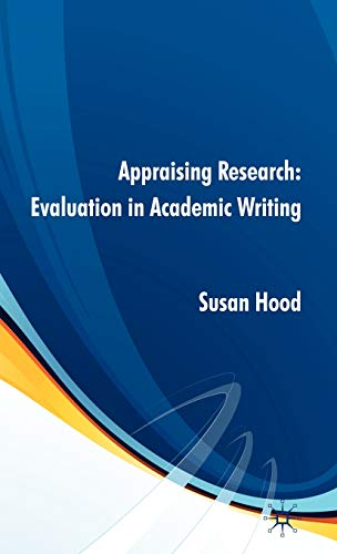 9780230553491: Appraising Research: Evaluation in Academic Writing